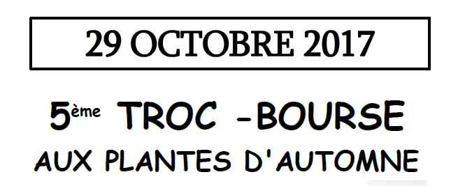 5eme Troc Bourse aux Plantes - 29 Octobre 2017 - Latillé - en tete